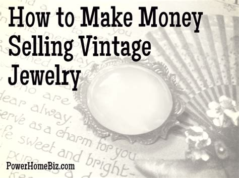 how to make jewelry at home to sell how to make money selling vintage jewelry powerhomebiz