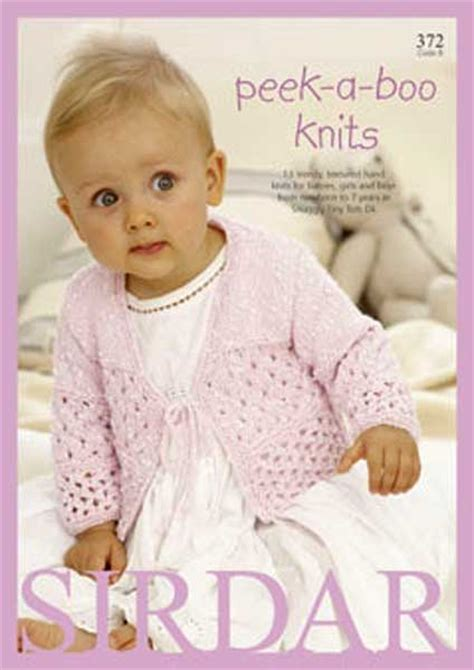 sirdar baby knitting patterns free sirdar 372 tiny tots peek a boo baby and children knitting