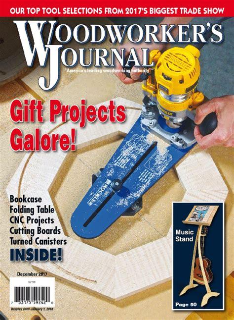 woodworker s journal magazine woodworker s journal magazine everything woodworking