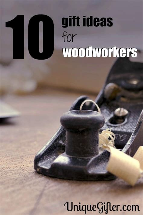 best gifts for woodworkers 10 gift ideas for woodworkers