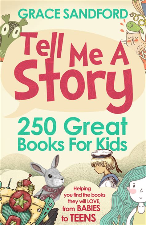 picture story books for children tell me a story 250 great books for review