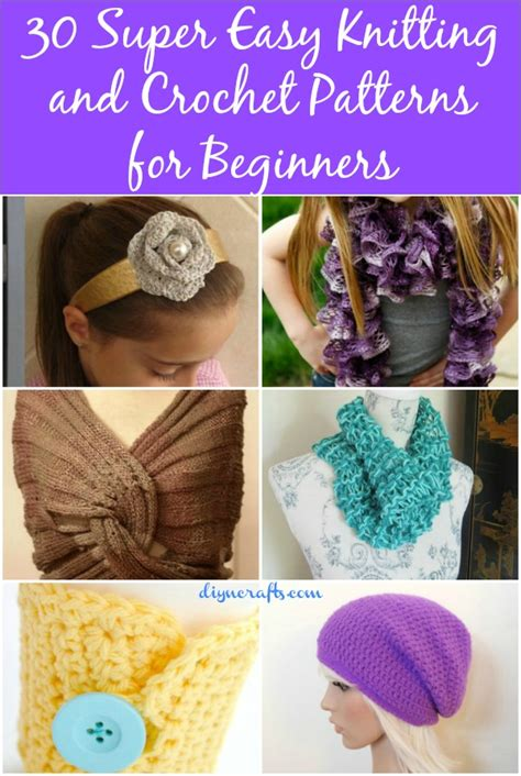 easy things to knit 30 easy knitting and crochet patterns for beginners