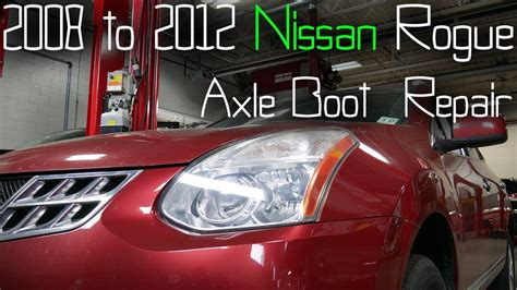 2012 nissan rogue front axle boot replacement cv boot