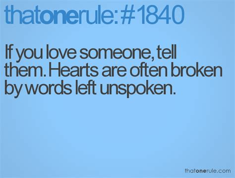 words on them if you someone tell them hearts are often broken by