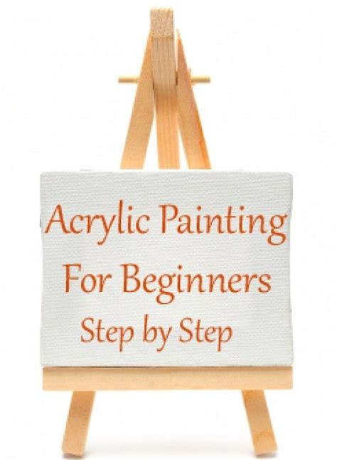 acrylic painting lessons step by step 25 best ideas about acrylic painting lessons on