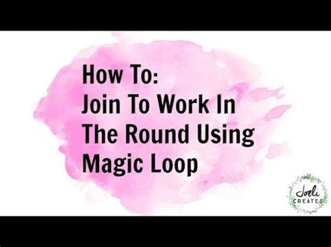 how to join knitting in the on circular needles how to join to work in the using magic loop