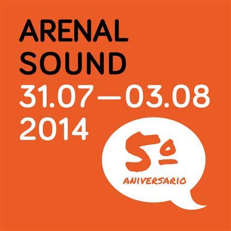 reventa entradas arenal sound 2014 arenal sound 2014 cartel entradas horarios abonos