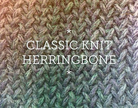 knit herringbone stitch herringbone knit patterns for scarves cowls and blankets
