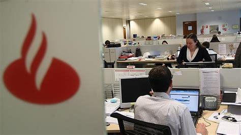 oficinas de banco santander banco santander cerrar 225 hasta 450 oficinas con ajuste de