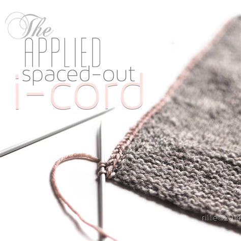 how to knit an attached i cord knitting tutorials la maison rililie