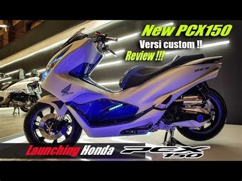Pcx 2018 Iwanbanaran by Launching Honda New Pcx 150 2018 Dan Review Versi Modif
