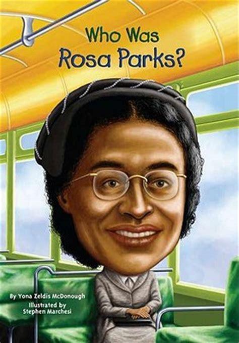 rosa parks picture book who was rosa parks by yona zeldis mcdonough reviews