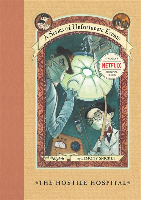 lemony snicket picture book a series of unfortunate events 8 the hostile hospital