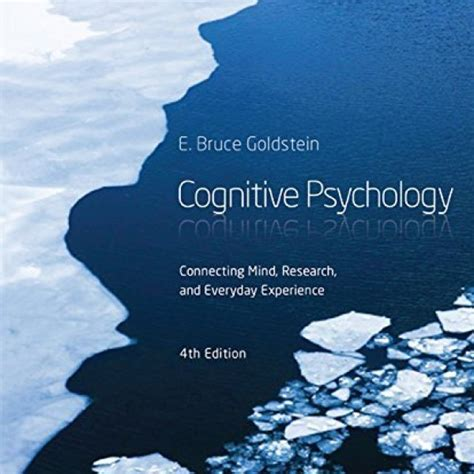 cognitive psychology connecting mind research and everyday experience test bank for cognitive psychology connecting mind