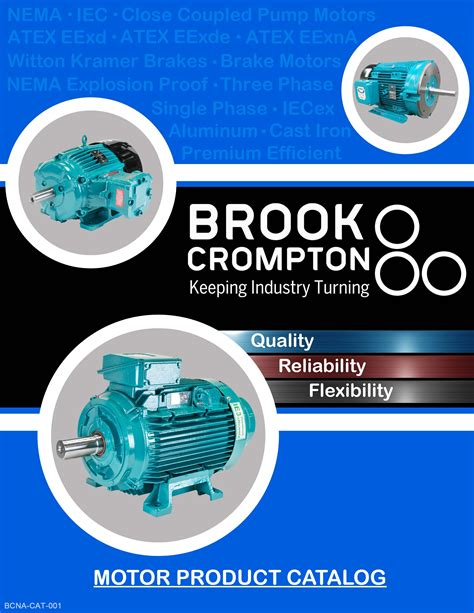Electric Motor Catalogue by Brook Crompton Americas Electric Motors Catalog