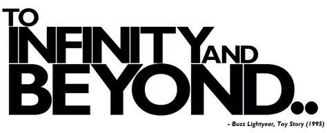 and beyond to infinity and beyond