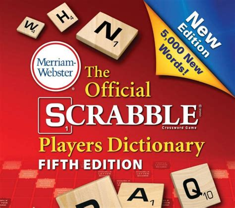 scrabble dictionary list scrabble welcome 5 000 new words one of which