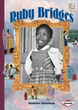 ruby bridges picture book ruby bridges by madeline donaldson 9780761342205