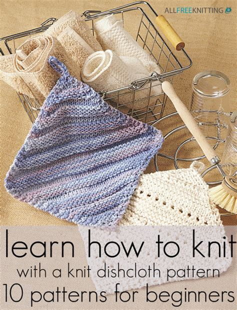 learn knitting patterns for beginners learn how to knit with a knit dishcloth pattern 10