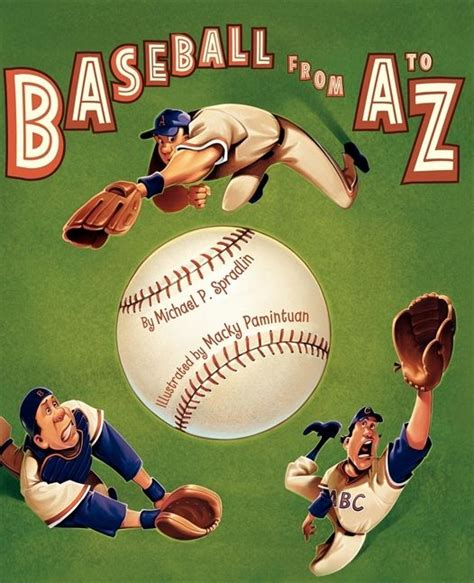 baseball picture books baseball from a to z michael p spradlin hardcover