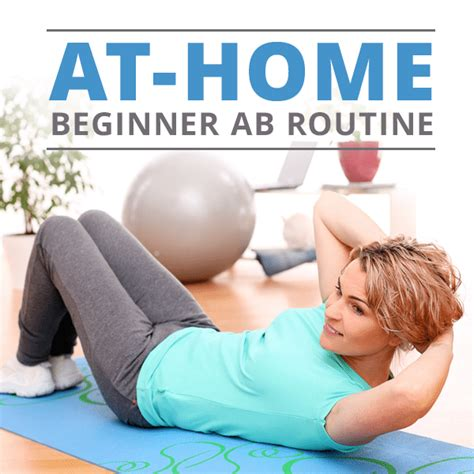 at home for beginners at home beginner ab routine