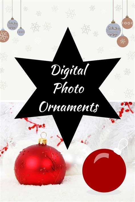 digital photo ornament dazzle the tree with a digital photo ornament