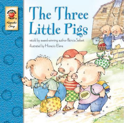 three pigs picture book the three pigs by seibert mcgraw hill