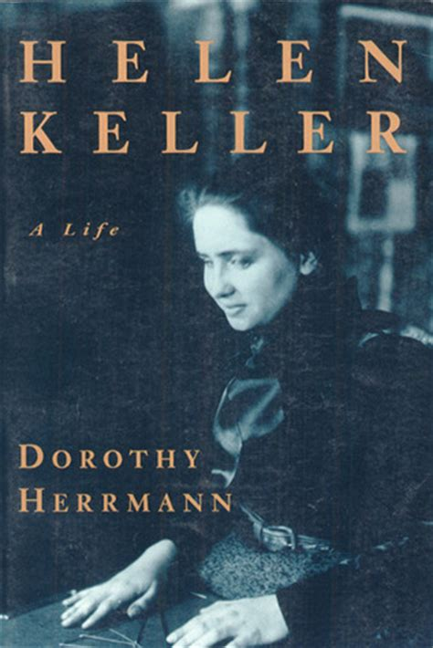 helen keller picture book helen keller a by dorothy herrmann reviews