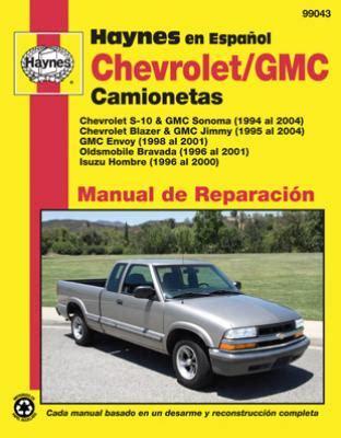 auto repair manual online 1998 oldsmobile bravada head up display spanish language chevrolet gmc manual de reparacian 1994 al 2004 s 10 sonoma blazer jimmy