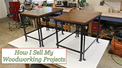 woodworking from home ep 34 how i sell my woodworking projects