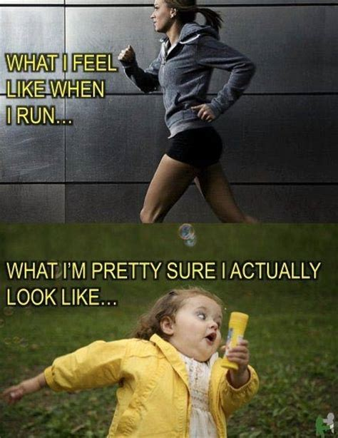 what do feel like what i feel like when i run what i actually look like