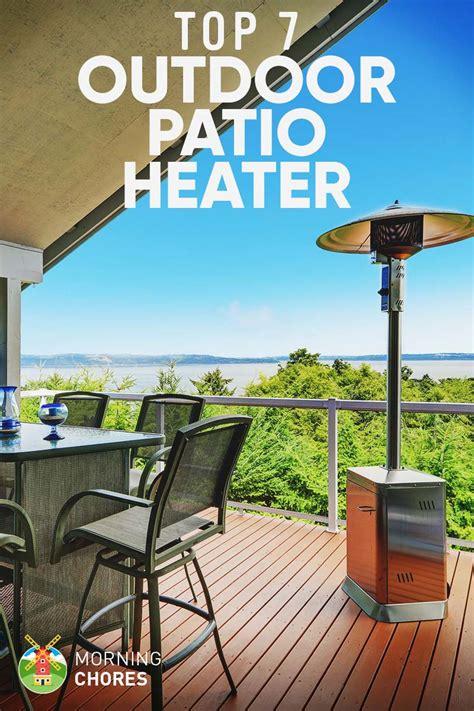 best outdoor patio heaters 7 best outdoor patio heater 2017 reviews buying guide