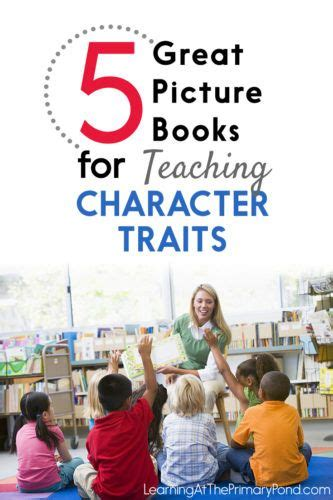 picture books character traits 975 best images about classroom ideas on