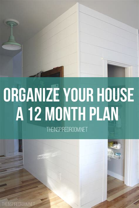 organize your house organize your house a 12 month plan the inspired room
