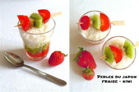 perles du japon aux kiwis et aux fraises la gourmandise selon angie