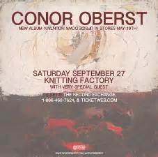 knitting factory tickets tickets for conor oberst jonathan wilson knitting