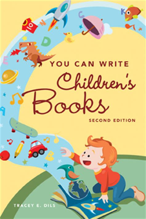 how to write a childrens picture book a comprehensive look at how to write children s books