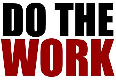 do work do the work every day entrepreneurship