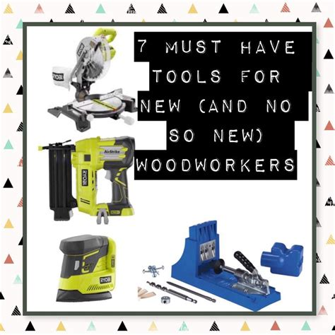 woodworking tools must 1000 images about build it on thanksgiving