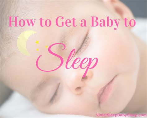 how to get baby sleep in crib how to get a baby to sleep in crib 28 images how to