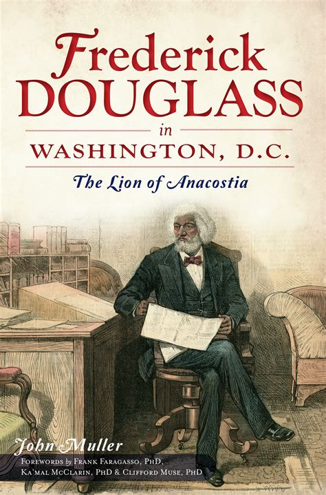 a picture book of frederick douglass book frederick douglass in washington d c the of