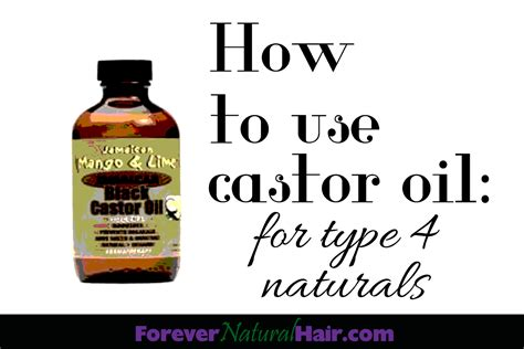 how to use in hair forever hair how to use castor for type 4