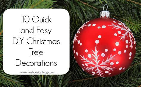 easy tree ornaments to make 10 and easy diy tree decorations fresh