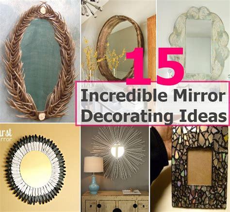 mirror decoration 15 mirror decorating ideas diy cozy home