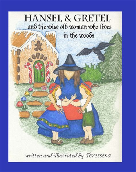 hansel and gretel picture book hansel gretel by teressena bakens children blurb books uk