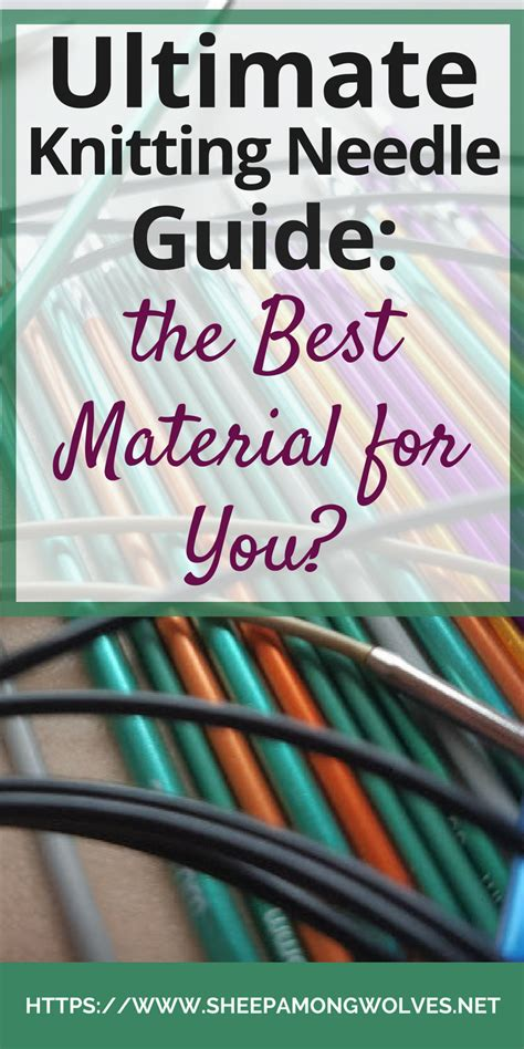 knitting needle guide ultimate knitting needle guide the best material for you