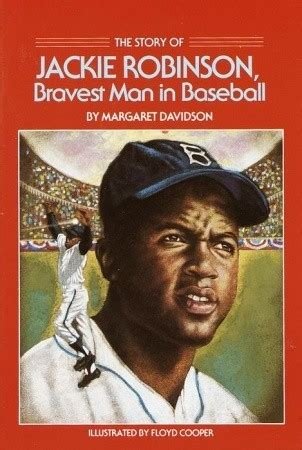 a picture book of jackie robinson the story of jackie robinson bravest in baseball by
