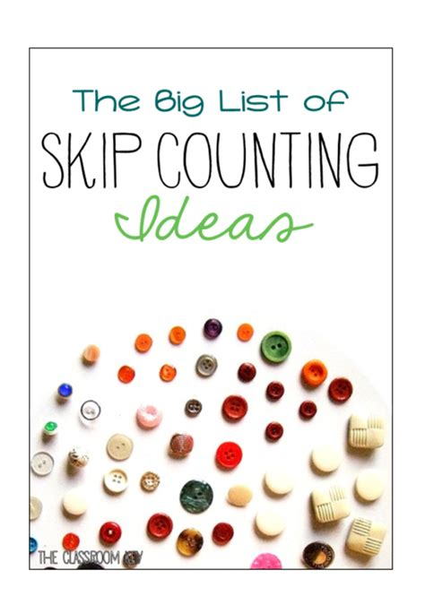 for counting the big list of skip counting activities the classroom key