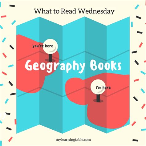 geography picture books what to read wednesday geography books for