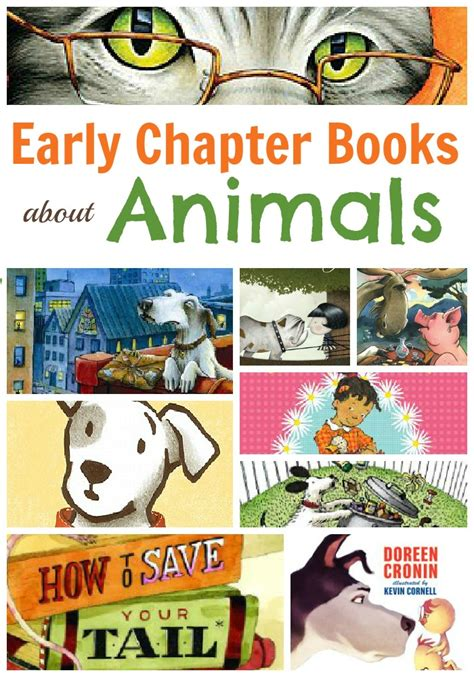 picture chapter books best early chapter books for animals